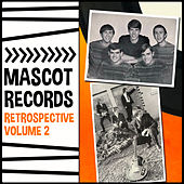 Mascot Records Retrospective, Vol. 2 by Various Artists