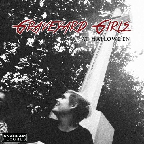 Graveyard Girls at Hallowe'en by Various Artists