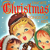 Favorite Christmas Songs for Kids by Various Artists