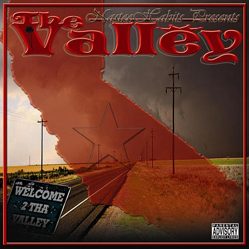Nastee Habits Presents the Valley (feat. Lil' G) by Various Artists