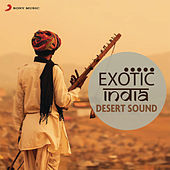 Exotic India: Desert Sounds de Various Artists