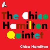 The Chico Hamilton Quintet by Chico Hamilton