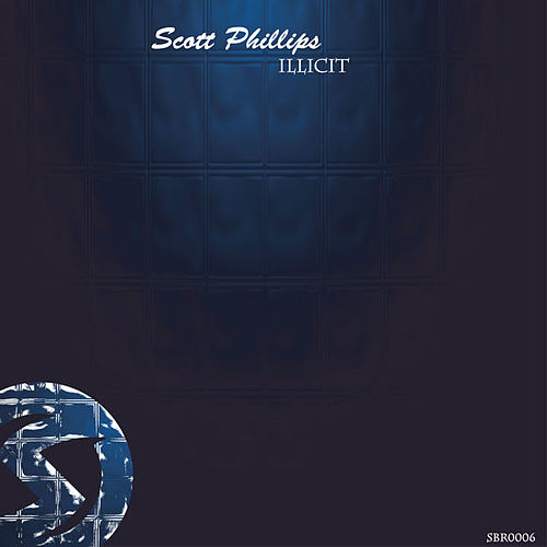 Illicit by Scott Phillips