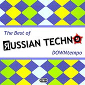 The Best Of Russian Techno - Downtempo - EP by Various Artists