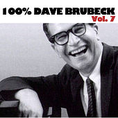 100% Dave Brubeck, Vol. 7 by Various Artists