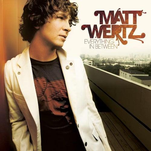 Everything in Between by Matt Wertz