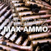 Max Ammo von Firebeatz