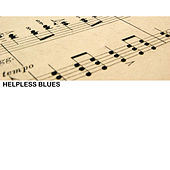 Helpless Blues by Various Artists