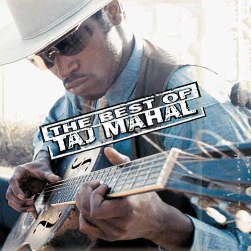 The Best Of Taj Mahal by Taj Mahal