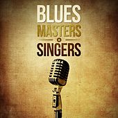 Blues Masters: Singers by Various Artists