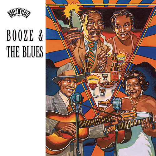 Booze & The Blues by Various Artists