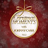 Christmas Moments With Johnny Cash, Vol. 2 by Johnny Cash