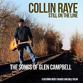 Still on the Line....the Songs of Glen Campbell de Collin Raye
