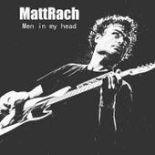 Men In My Head by MattRach