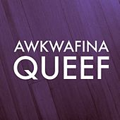 Queef - Single by Awkwafina