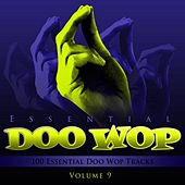 Essential Doo Wop, Vol. 9 (100 Essential Doo Wop Tracks) by Various Artists
