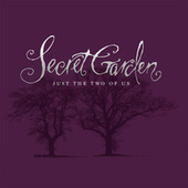 Just The Two Of Us de Secret Garden