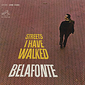 Streets I Have Walked by Harry Belafonte