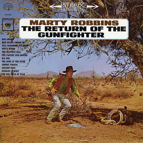 Return of the Gunfighter by Marty Robbins