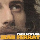 Paris Gavroche de Jean Ferrat