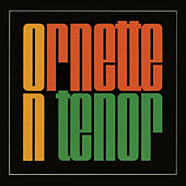 Ornette on Tenor (Remastered) by Ornette Coleman