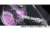 Rock 'n' Roll's Finest, Vol. 3 de Various Artists