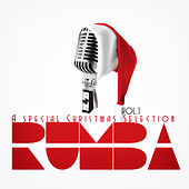 Rumba (A Special Christmas Selection) Vol.1 de Various Artists