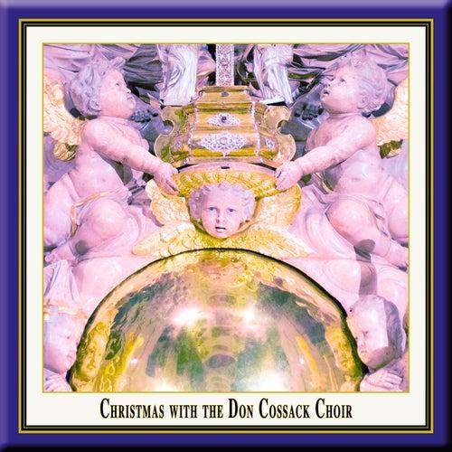 Christmas with the Don Cossack Choir ~ Weihnachten Mit Dem Don Kosaken Chor by Don Cossack Choir
