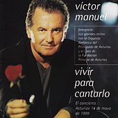 Vivir para Cantarlo de Victor Manuel