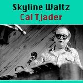 Skyline Waltz de Cal Tjader