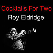 Cocktails For Two by Roy Eldridge
