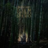 Dum Spiro Spero (Deluxe) by Dir En Grey