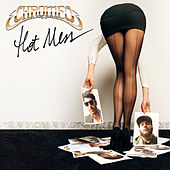 Hot Mess von Chromeo