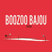 Same Sun by Boozoo Bajou