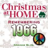 Christmas at Home: Remembering 1966 de Graham BLVD
