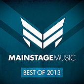 Mainstage Music - Best Of 2013 by Various Artists