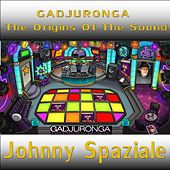 Gadjuronga the Origins of the Sound di Johnny Spaziale