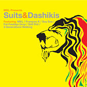 MKL pres. Suits & Dashikis by Various Artists