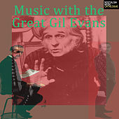 Music with the Great Gil Evans de Various Artists