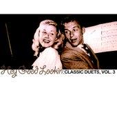 Hey Good Lookin': Classic Duets, Vol. 3 de Various Artists