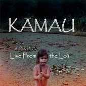 Live From the Lo'i by Kamau