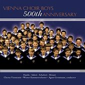 500th Anniversary  von Vienna Boys Choir