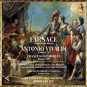 Farnace: Antonio Vivaldi / Francesco Corselli by Jordi Savall