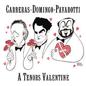 A Tenor's Valentine by José Carreras