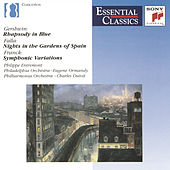 Gershwin: Rhapsody in Blue - Falla: Noches en los Jardines de España - Franck: Symphonic Variations, FWV 46 by Eugene Ormandy, Philippe Entremont, The Philadelphia Orchestra, The Philharmonia Orchestra, Charles Dutoit