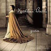 Grace by Kathleen Battle; Robert Sadin