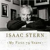 Isaac Stern - My First 79 Years by Alexander Zakin; Isaac Stern