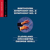 Beethoven: Symphonies Nos. 2 & 5 by George Szell