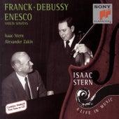 Franck, Debussy & Enesco: Violin Sonatas by Isaac Stern