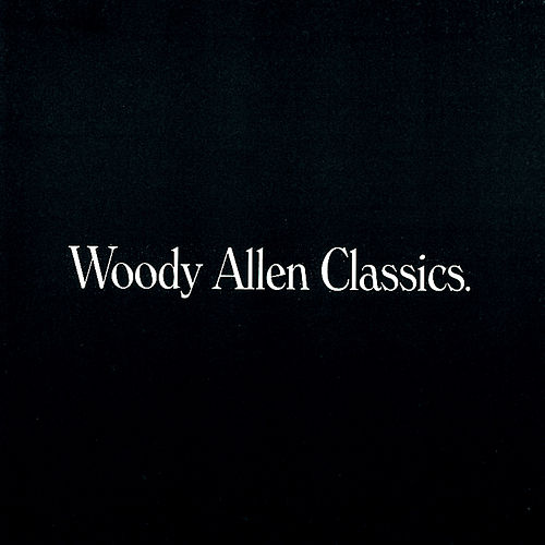 Woody Allen Classics by Various Artists